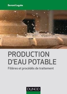 Production d'eau potable : filières et procédés de traitement -- Bernard Legube ; [préface d'Antoine Montiel] - Sce : http://www.amazon.fr/Production-deau-potable-Fili%C3%A8res-traitement/dp/210059320X/ref=sr_1_1?s=books&ie=UTF8&qid=1444903522&sr=1-1&keywords=Production+d'eau+potable++:+fili%C3%A8res+et+proc%C3%A9d%C3%A9s+de+traitement
