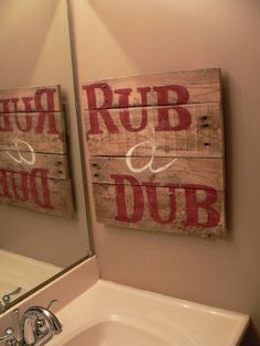 Rub a Dub pallet art for the bathroom -- This Patchwork Life: ryanandtobi.blogspot.com Visit & Like our Facebook page! https://www.facebook.com/pages/Rustic-Farmhouse-Decor/636679889706127