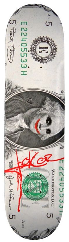 Joker Dollar Skateboard Deck