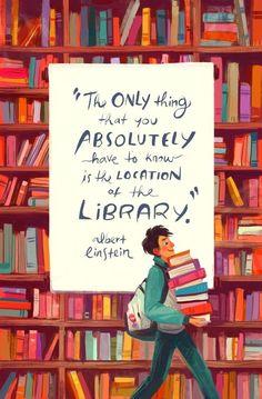 """""""The only thing you absolutely have to know is the location of a library"""" – Albert Einstein """"Das einzige, was Sie unbedingt wissen müssen, ist der Standort einer Bibliothek"""" – Albert Einstein I Love Books, Good Books, Books To Read, My Books, Book Art, Library Quotes, Library Books, Reading Library, Library Posters"""