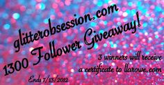 Glitter Obsession's 1300 Follower Giveaway