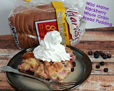 Wild Maine Blackberry Whole Grain Bread Pudding