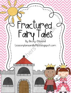Fractured Fairy Tales product from Lesson-Plans-and-Lattes on TeachersNotebook.com