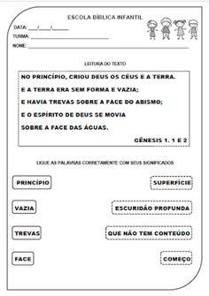 FORMAÇÃO INTEGRAL DA CRIANÇA À LUZ DA BÍBLIA: ATIVIDADE A CRIAÇÃO - GÊNESIS 1.1 e 2 (DICIONÁRIO)...