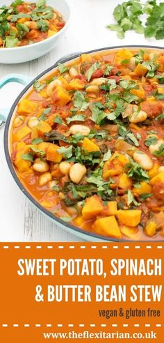 Sweet Potato Spinach & Butter Bean Stew [vegan] [gluten free] Recipe on Yummly. Sweet Potato Spinach & Butter Bean Stew [vegan] [gluten free] Recipe on Yummly. Veggie Dishes, Veggie Recipes, Soup Recipes, Whole Food Recipes, Cooking Recipes, Healthy Recipes, Vegetarian Cooking, Vegetarian Stew, Vegan Soups