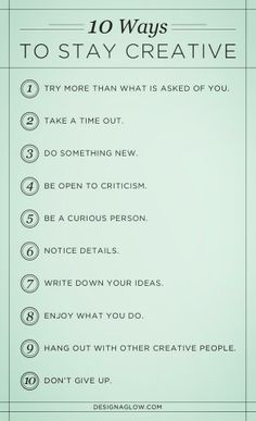 10 ways to stay creative