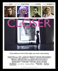 Closer - Heart-breaking film, but one of my all time favorites. Great Films, Good Movies, Robert Fox, Closer Movie, Mike Nichols, Clive Owen, Movies Worth Watching, We Movie, Emotion
