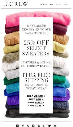cashmere Email Design Inspiration, Creative Inspiration, Design Ideas, J Crew Sale, Email Layout, Email Newsletter Design, For Sale Sign, Sale Signs, Sweater Sale