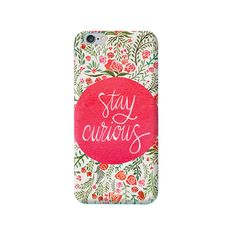 Stay Curious Apple iPhone 6 Case from Cyankart