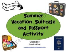 Summer Vacation Suitcase and Passport Activity from Coles Hot Spot for Great Activities on TeachersNotebook.com (11 pages)