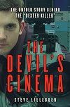 Combining sharp journalistic insight, meticulous research, and a powerfully gripping narrative, The Devil's Cinema is the definitive account of the notorious. Buy Textbooks, Book Review, True Stories, Books Online, Devil, Books To Read, Cinema