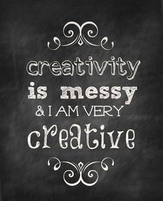 Creativity is Messy - AKA why my craft room is a freakin' mess right now