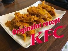 Recept na pravé KFC kuřátka (stripsy) Kfc, Easy Cooking, Chicken Wings, Poultry, Barbecue, Food And Drink, Low Carb, Snacks, Meat