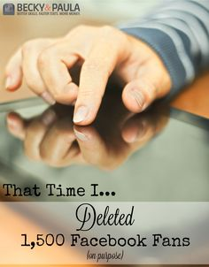 Should you delete facebook fans? Click through to find out what happened when one blogger tried it! | Facebook Tips