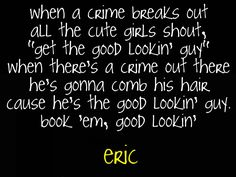 eric's theme song :)