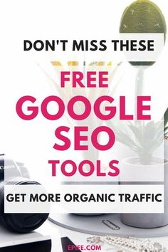 Do you want to increase organic traffic to your website? Wondering, how to get best SEO results for your blog? Don't miss these free Google SEO tools!