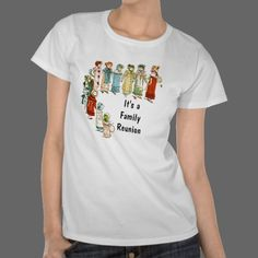 It's a Family Reunion Tee Shirts