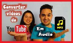 COMO CONVERTER VIDEOS DO YOUTUBE EM ÁUDIO ( FÁCIL E RÁPIDO)