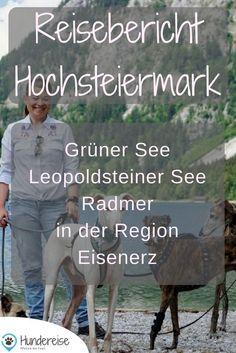 Urlaub in der Hochsteiermark mit Hund. Tipps für Ausflüge: Grüner See, Leopoldsteiner See und die Habsburgmeile in Radmer. Urlaub | Hund | Hunde | Hundeblog | Hundereise | Reise | Reisen |Travel | Tierfotografie