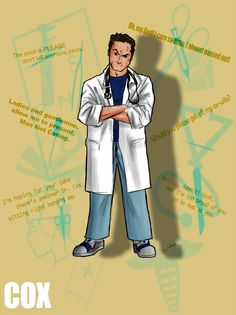Other Characters: J. Elliot Turk Carla Cox The Janitor Kelso Ted Ben Todd aka glen matthews? Turk And Jd, Scrubs Tv Shows, Dr Cox, Anna Love, Get Off Me, Pop Culture References, Ex Wives, Look In The Mirror, Series Movies