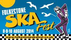 Folkestone SkaFest, Aug 8th - 10th, 2014