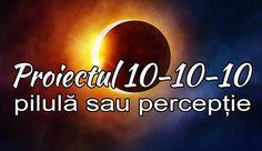 Proiectul 10-10-10 - Pilulă sau percepție - Documentar TradusÎn lumea infinit de grabită în c
