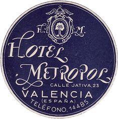 Spagna - Valencia - Hotel Metropole by Luggage Labels by b-effe, via Flickr    woah...