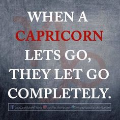 It's sad but true. I really miss my friend. He was a Capricorn and I know he's never coming back into life.