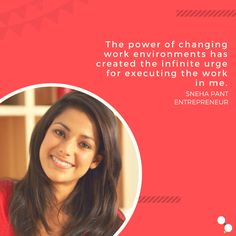 The power of changing work environments has created the infinite urge for executing the work in me. -SNEHA PANT Entrepreneur #CoWorking #CoworkingCafe #Workspaces #StyleWork #Community #Unconventional #Delhi