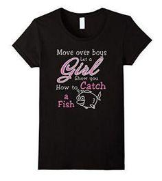 """Move Over Boys..."" Fishing T-shirt"