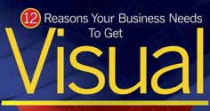 [INFOGRAPHIC] 12 Reasons Your Business Needs to Get Visual - re:DESIGN and reignite your business.
