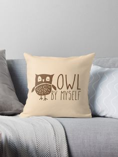 owl by myself • Also buy this artwork on home decor, apparel, stickers, and more. Super cute design for birthday presents, gifts and Christmas from RedBubble and jazzydevil designz. (Also available in mugs, cups, shirts, duvet covers, acrylic block, purse, wallet, iphone cases, baby onsies, clocks, throw pillows, samsung cases and pencil skirts.)
