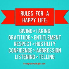 Words to live by. | #quotes #wisdom #happiness