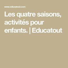 Les quatre saisons, activités pour enfants. | Educatout