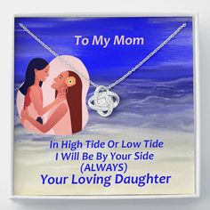To My Mom 'In high tide on low tide...' Love Knot Necklace, Gift for M – ShineOn.com