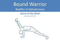 wellbeyondmars:  Asana of the Week: Bound Warrior The how to for this weeks posture.  If you want to look at it all on one image you can use this external imgur link.