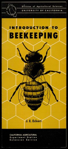 Introduction To Beekeeping, 1953 - General Information, Income Sources From Beekeeping, Flowers For Nectar, Colonies, Hives, Diseases  http://www.amazon.com/gp/product/B01N2V966I/ref=cm_sw_r_tw_myi?m=A3FJDCC1SFO8CE