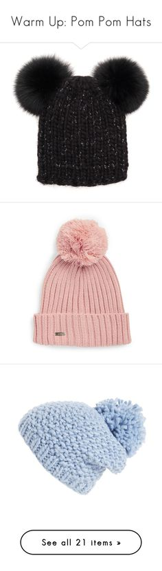 """""""Warm Up: Pom Pom Hats"""" by polyvore-editorial ❤ liked on Polyvore featuring pompomhats, accessories, hats, black, fur pom pom beanie, knit beanie hats, pom pom beanie hat, fur pom-pom hats, eugenia kim hats and blush"""