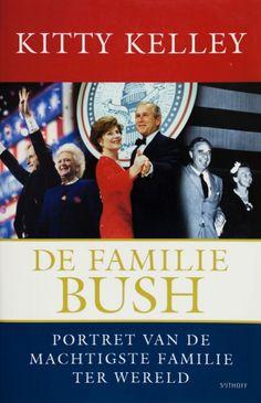 De familie Bush - Kitty Kelley