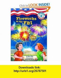 Capital Mysteries #6 Fireworks at the FBI (A Stepping Stone Book(TM)) (9780375875274) Ron Roy, Timothy Bush , ISBN-10: 0375875271  , ISBN-13: 978-0375875274 ,  , tutorials , pdf , ebook , torrent , downloads , rapidshare , filesonic , hotfile , megaupload , fileserve
