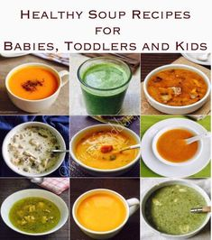 Healthy and easy soup recipes collection for babies, toddlers and kids