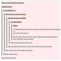 Omfg this is so true! I want Season 3 of Sherlock already!!!!