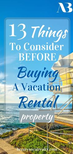 Vacation Home//Vacation Home Beach//Buying A Vacation Home//Vacation Home Architecture//Vacation Home Decor//Vacation Home Plans//Vacation Home Rental Property//Vacation Home Rentals//Vacation Home Small//Vacation Home Interior//Learn 13 Things To Consider Before Buying a Vacation Rental Property by Joy Bender Luxury Real Estate Agent Compass San Diego REALTOR®️