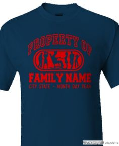 PROPERTY FAMILYclick HERE to Customize with your own TEXTand Change T-SHIRT and DESIGN Colors