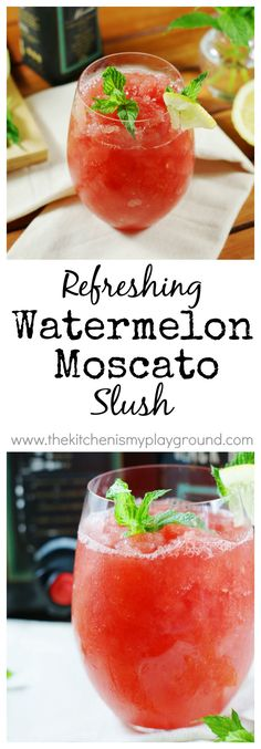 Watermelon-Moscato Slush ... grab a big juicy watermelon & some semi-sweet white wine for whipping up this refreshing summer fun.   www.thekitchenismyplayground.com