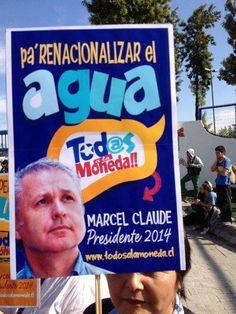 #marcelclaude #MarcelClaude #marcelclaude2014 #MarcelClaude2014 #MarcelClaudePresidente #marcelclaudepresidente #marcelclaudepresidente #todosalamoneda #TodosalaMoneda #renacionalizarelagua #elaguaesdechile