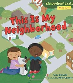 """Read """"This Is My Neighborhood"""" by Lisa Bullard available from Rakuten Kobo. Join Malik's search for his neighbor's lost dog! He's helping to find Buddy by looking everywhere in his neighborhood—fr. The Neighbourhood, Lisa, Teacher Librarian, Best Authors, Community Helpers, Toddler Books, Losing A Dog, Classroom Activities, Book Format"""