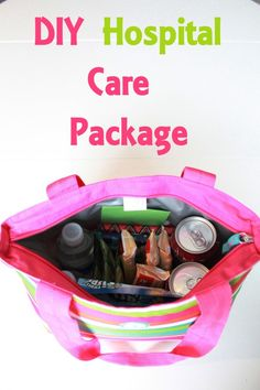 DIY Hospital Care Package ~ So easy and thoughtful...  you never know if/ when you might need this...