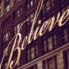 Believe........Macy's NYC