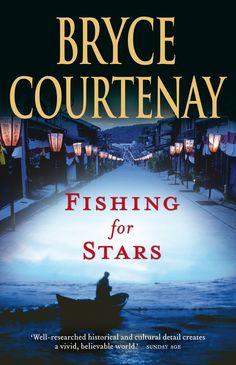 Bryce Courtenay - Fishing for Stars